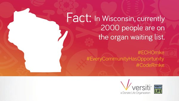 In Wisconsin, currently 2,000 people are on the organ waiting list.